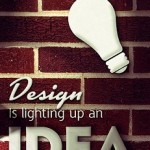 Design is lighting up an idea